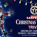 National Lampoon's Christmas Vacation Trivia at Growler USA Austin