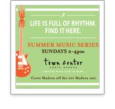 Town Center Summer Music Series!